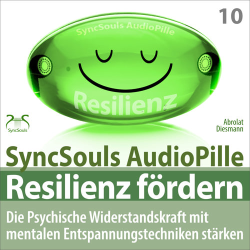 resilienz f rdern syncsouls audiopille h rbuch ratgeber mp3 download. Black Bedroom Furniture Sets. Home Design Ideas