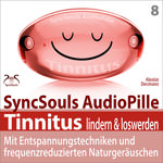 SyncSouls AudioPille - Tinnitus lindern & loswerden