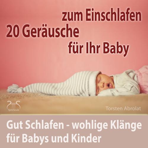 20 ger usche f r ihr baby zum einschlafen familie kind. Black Bedroom Furniture Sets. Home Design Ideas