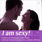 I am Sexy! Increase Your Attractiveness totally Relaxed