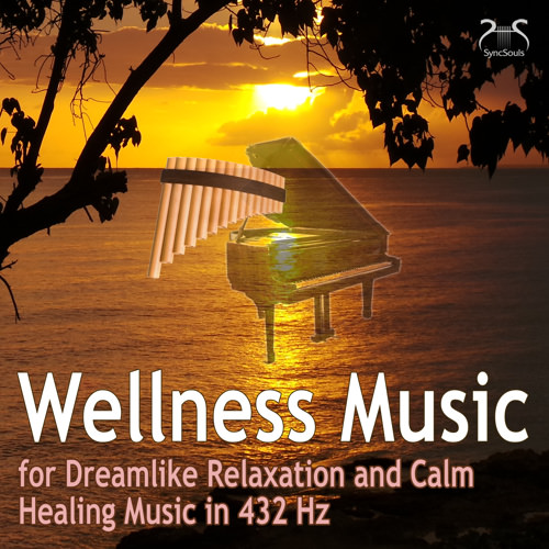 Wellness Music for Dreamlike Relaxation and Calm