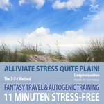 11 Minutes Stress-Free - Alliviate Stress quite plain!