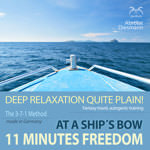 11 Minutes Freedom - Deep Relaxation quite plain!
