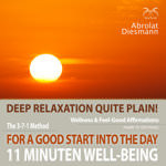 11 Minutes Well-Being & Feel-Good Affirmations