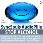 Stop Alcohol! SyncSouls AudioPille - SyncSouls