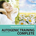 Autogenic Training Complete