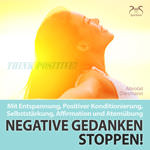 Negative Gedanken Stoppen!