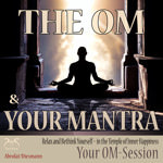 The Om and Your Mantra