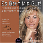 Es geht Mir Gut! Progressive Muskelentspannung & Autogenes Training