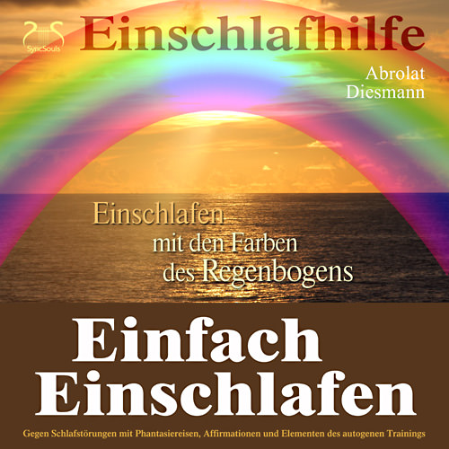 einfach einschlafen mit den farben des regenbogen hilfe gegen schlafst rungen h rbuch. Black Bedroom Furniture Sets. Home Design Ideas