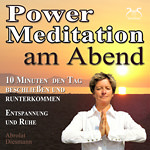 Power Meditation am Abend