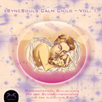 SyncSouls Calm Child Vol. 1